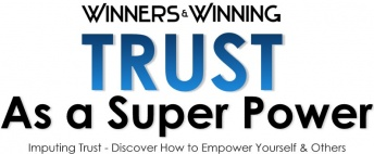 TRUST - How to Use Trust as a Super Power