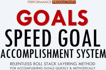 GOALS – Speed Goal Accomplishment System