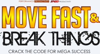 Move Fast & Break Things - Crack the Code for Mega Success Course