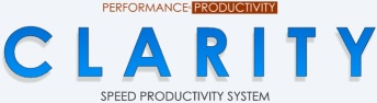 C L A R I T Y – Speed Productivity System