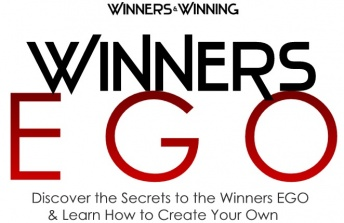 Winners EGO Discover the Secrets to the Winners EGO and Learn How to Create Your Own