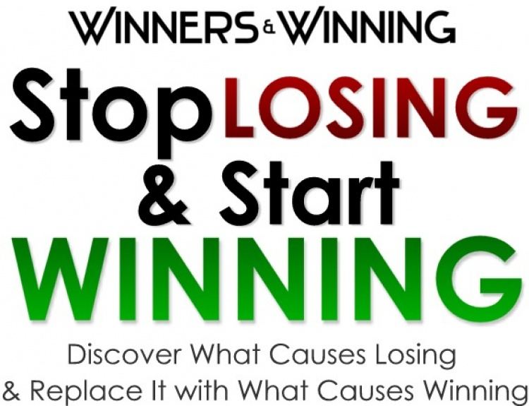 How to Stop Losing and Start Winning