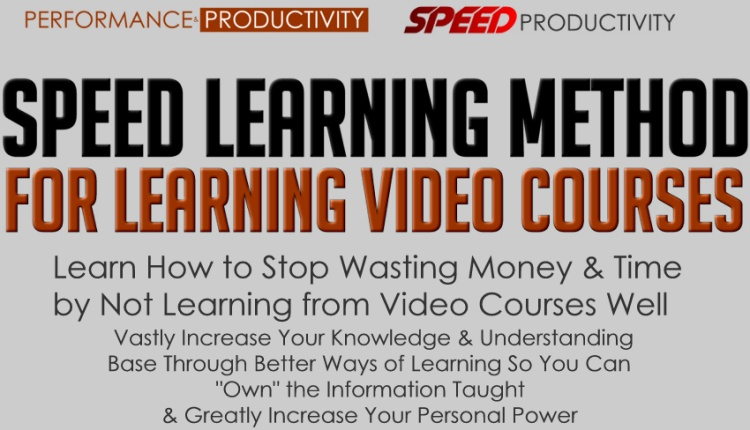 SPEED Learning Method for Video Courses