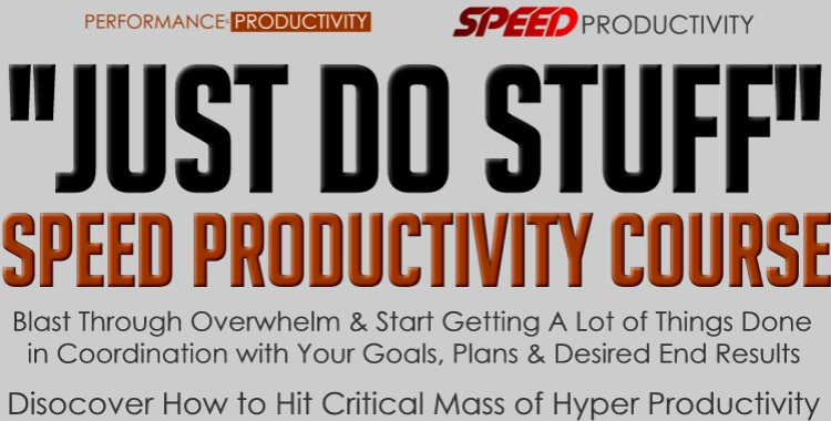 JUST DO STUFF Speed Productivity Course