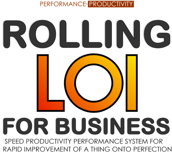 Rolling LOI for Business Speed Productivity System and System